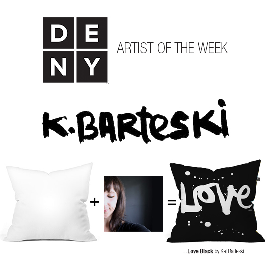 DENY Designs Artist of the Week - Kal Barteski