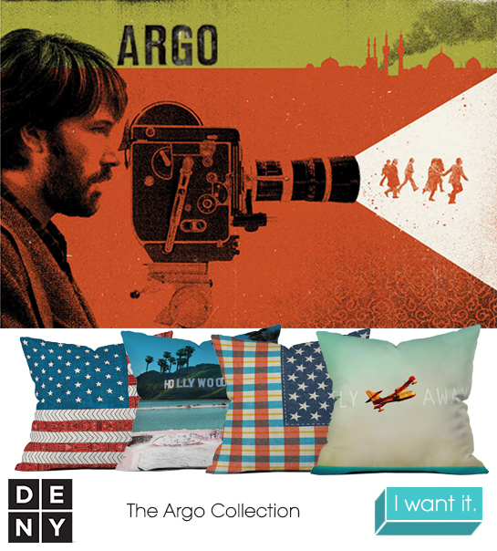 Argo | 2013 Oscar Nominations Inspire DENY Designs