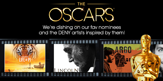 2013 Oscar Nominations Inspire DENY Designs