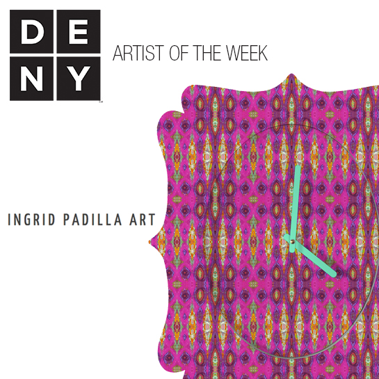 Ingrid Padilla | DENY Artist of the Week
