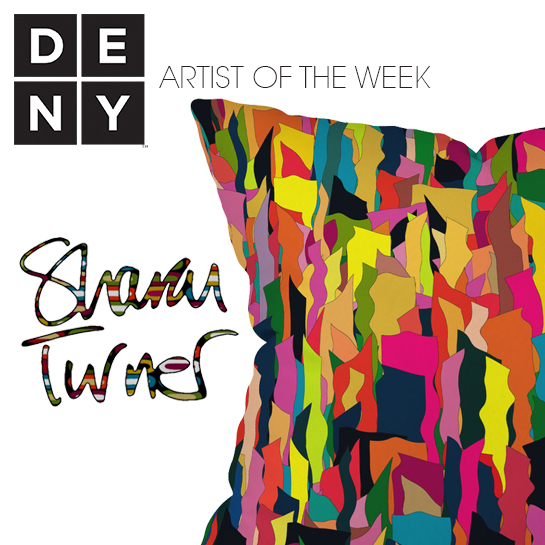 Sharon Turner | DENY Artist of the Week